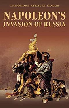 Napoleon's Invasion of Russia 9781848325012