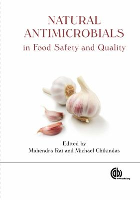 Natural Antimicrobials in Food Safety and Quality 9781845937690