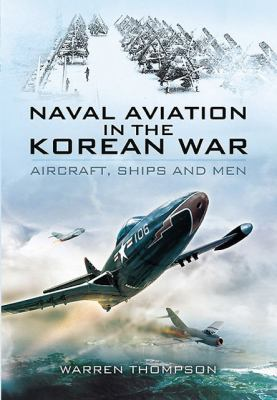 Naval Aviation in the Korean War: Reflections of War - Volume 1 - Cover of Darkness 9781848844889