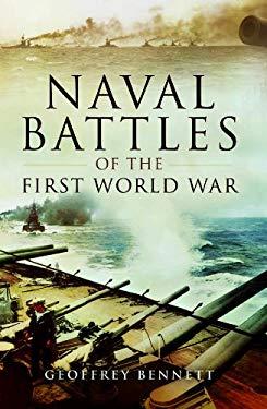 Naval Battles of the First World War 9781844153008