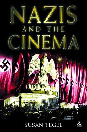 Nazis and the Cinema 9781847250001