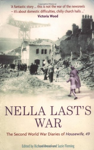 Nella Last's War: The Second World War Diaries of Housewife, 49 9781846680007