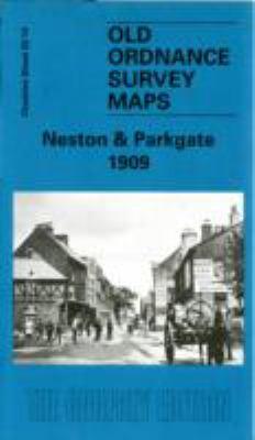 Neston and Parkgate 1909: Cheshire Sheet 22.14 9781841516394