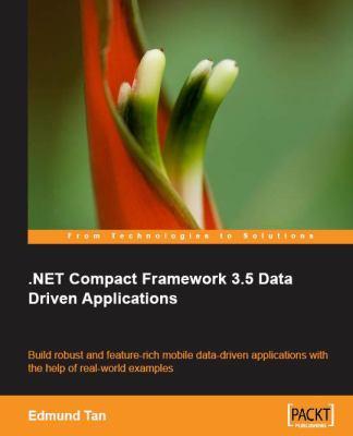 Net Compact Framework 3.5 Data Driven Applications 9781849690102