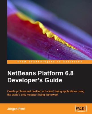 Netbeans Platform 6.9 Developer's Guide 9781849511766