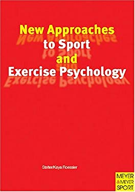 New Approaches to Sport and Exercise Psychology 9781841261492