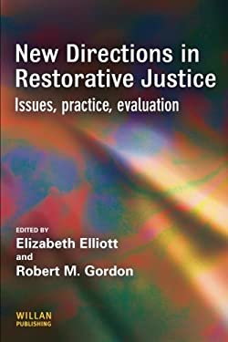 New Directions in Restorative Justice: Issues, Practice, Evaluation 9781843921325