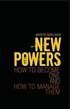 New Powers: How to Become One and How to Manage Them 9781849040778