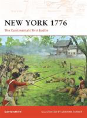 New York 1776: The Continentals' First Battle 9781846032851