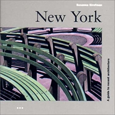 New York: A Guide to Recent Architecture 9781841660516
