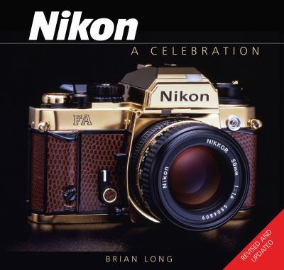 Nikon: A Celebration 9781847970794