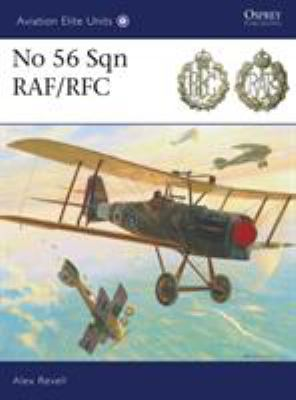 No 56 Sqn RFC/RAF 9781846034282