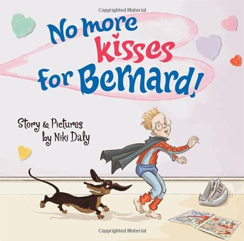 No More Kisses for Bernard! 9781847801050