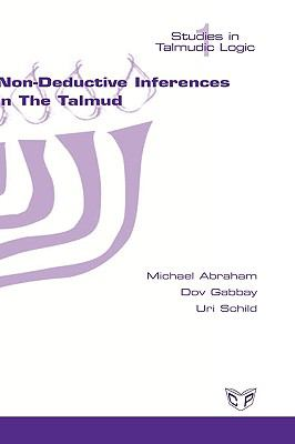 Non-Deductive Inferences in the Talmud 9781848900004