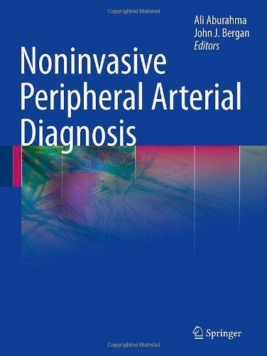 Noninvasive Peripheral Arterial Diagnosis 9781848829541