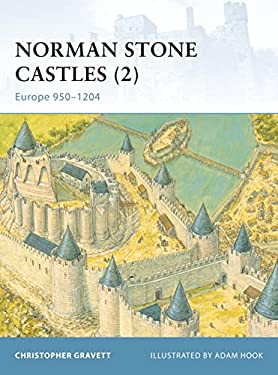Norman Stone Castles (2): Europe 950-1204 9781841766034