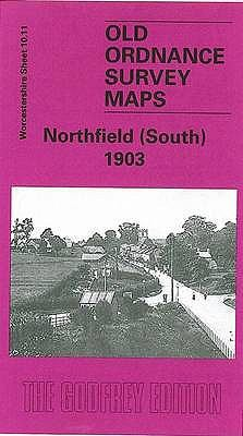 Northfield (South) 1903: Worcestershire Sheet 10.11 9781841515465