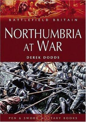 Northumbria at War 9781844151493