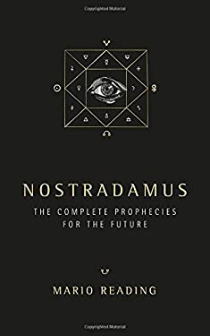 Nostradamus: The Complete Prophecies for the Future 9781842931806