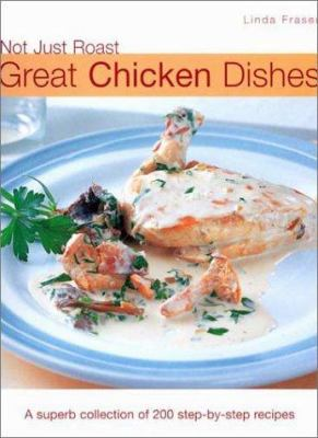 Not Just Roast: Great Chicken Dishes 9781842155905