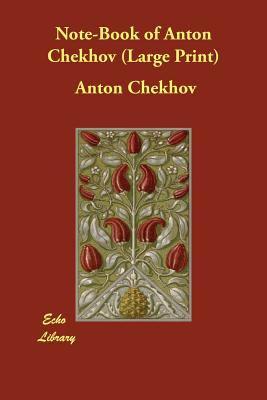 Note-Book of Anton Chekhov 9781847023391