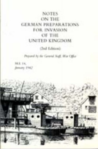 Notes on German Preparations for the Invasion of the United Kingdom