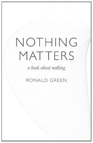 Nothing Matters: A Book about Nothing 9781846947070