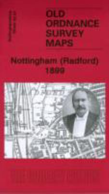 Nottingham (Radford) 1899: Nottingham Sheet 42.01 9781847843593