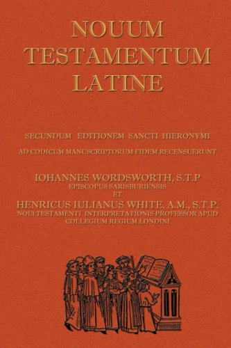 Novum Testamentum Latine (Latin Vulgate New Testament, the Latin New Testament) 9781843560241