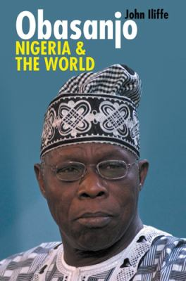 Obasanjo, Nigeria and the World 9781847010278
