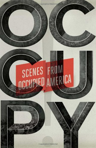 Occupy!: Scenes from Occupied America 9781844679409