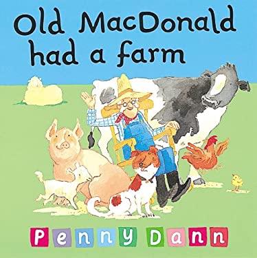 Old MacDonald Had a Farm 9781843622222