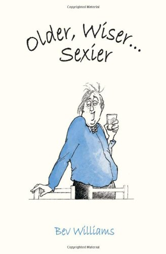 Older, Wiser... Sexier (Men) 9781849530194