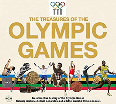 The Treasures of the Olympic Games: An Interactive History of the Olympic Games 9781847328458