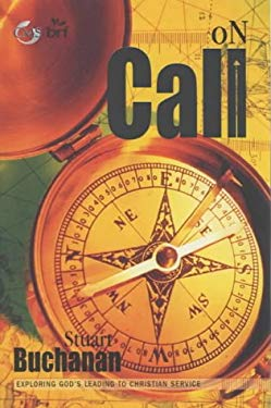 On Call: Exploring God's Leading to Christian Service 9781841012155