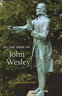 On the Trail of John Wesley 9781842820230