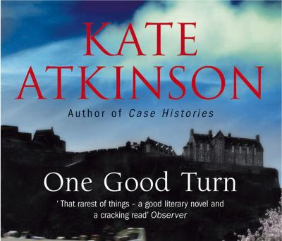 One Good Turn. Kate Atkinson 9781846572395