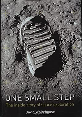 One Small Step: The Inside Story of Space Exploration 9781848660373