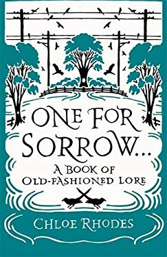 One for Sorrow: A Book of Old-Fashioned Lore 9781843177005