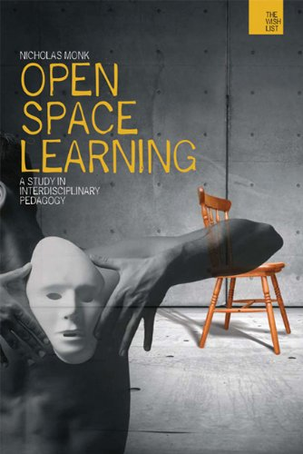 Open-Space Learning: A Study in Transdisciplinary Pedagogy 9781849660549