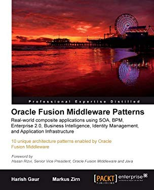 Oracle Fusion Middleware Patterns 9781847198327