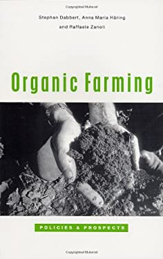Organic Farming: Policies and Prospects 9781842773277