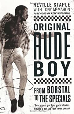 Original Rude Boy: From Borstal to the Specials 9781845135423