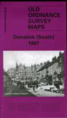 Ormskirk (South) 1907: Lancashire Sheet 92.01 9781841516233