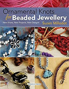 Ornamental Knots for Beaded Jewellery 9781844482481