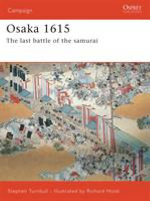 Osaka 1615: The Last Battle of the Samurai 9781841769608