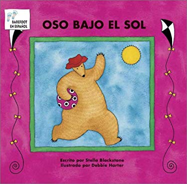 Oso Bajo el Sol = Bear in Sunshine 9781841487786
