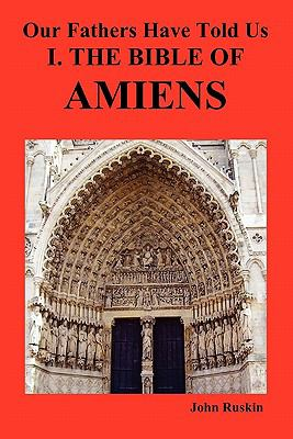 Our Fathers Have Told Us. Part I. the Bible of Amiens. 9781849020503
