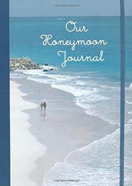 Our Honeymoon Journal 9781845979232