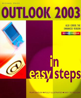 Outlook 2003 in Easy Steps 9781840782738